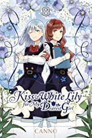 Kiss and White Lily for My Dearest Girl Vol. 8