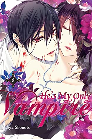 He's My Only Vampire Tome 8