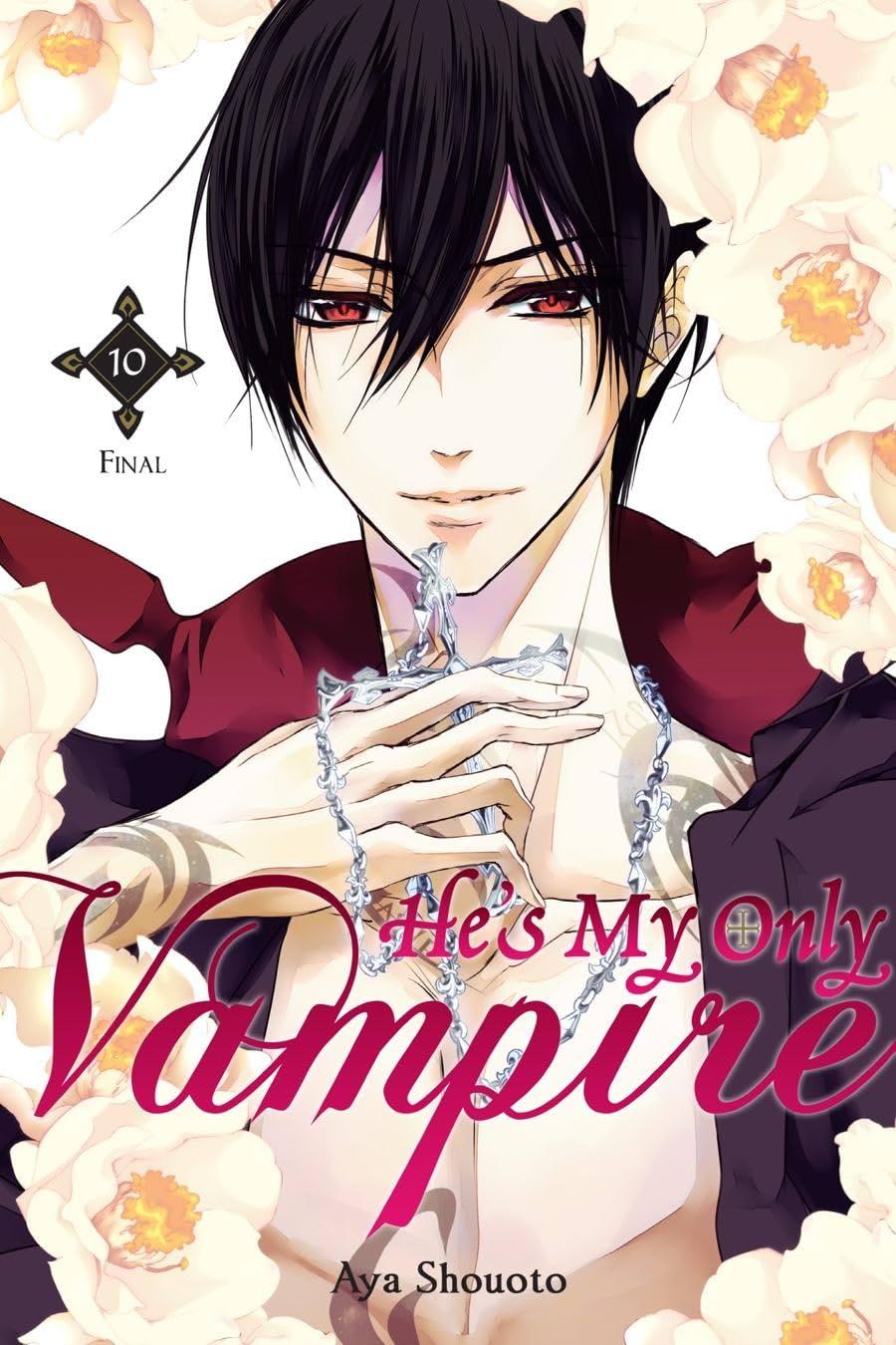 He's My Only Vampire Vol. 10