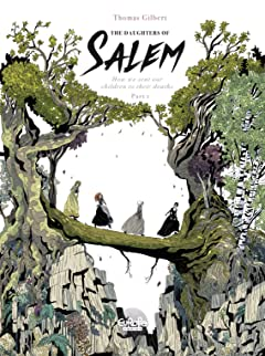 The Daughters of Salem Vol. 1: How we sent our children to their deaths
