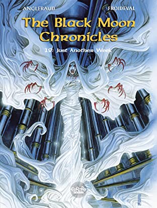 The Black Moon Chronicles Vol. 19: Just Another Week