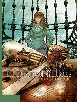 The Corsairs of Alcibiades Vol. 1: Secret Elites