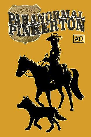 Paranormal Pinkerton #0