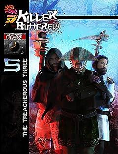 Killer Butterfly #5: The Treacherous Three