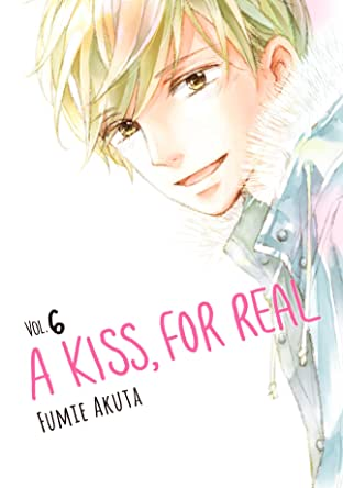 A Kiss, For Real Tome 6