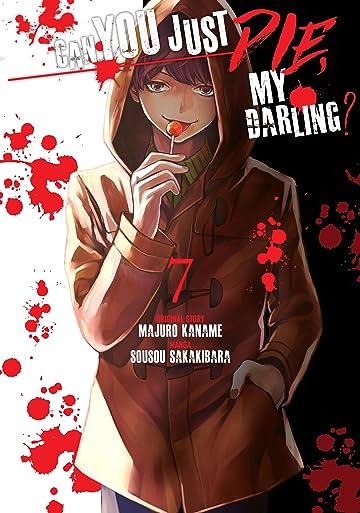 Can You Just Die, My Darling? Vol. 7