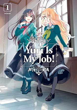 Yuri is My Job Tome 1