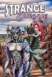 Strange Romance Vol. 3.5: 2019