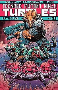 Teenage Mutant Ninja Turtles Vol. 21: Battle Lines