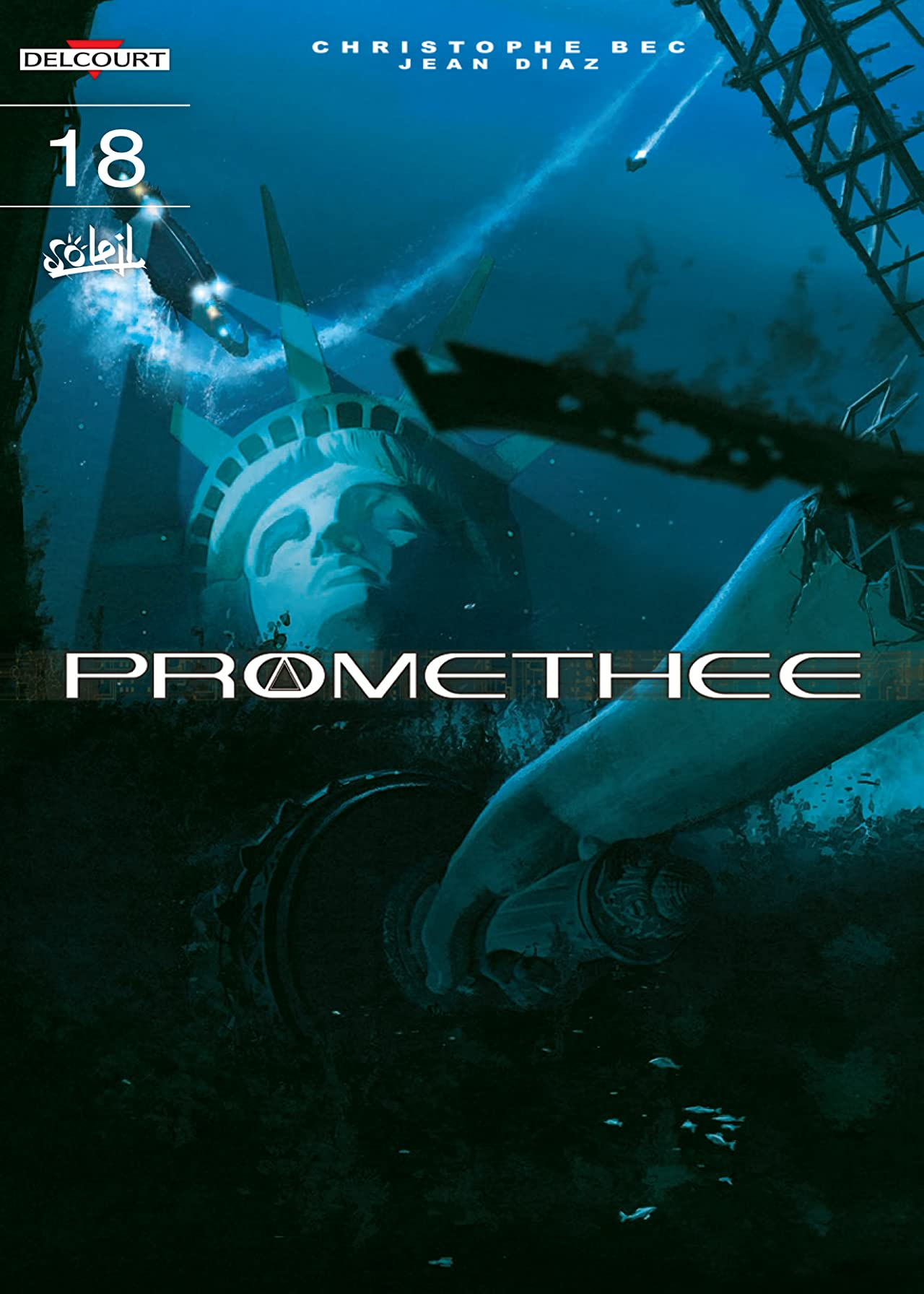 Promethee Vol. 18: The Theory of the Grain of Sand