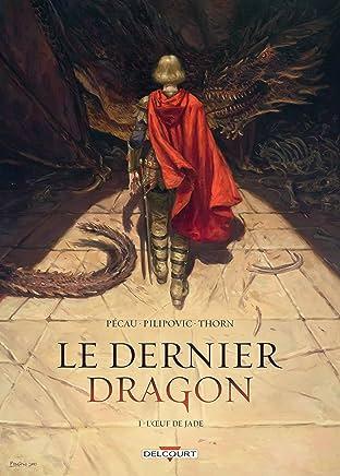 Le Dernier Dragon Vol. 1: L'Oeuf de Jade