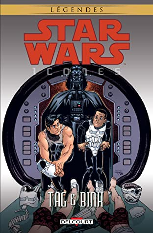 Star Wars - Icones Vol. 7: Tag & Bink