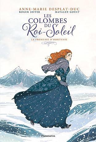 Les Colombes du Roi-Soleil Vol. 4: La promesse d'Hortense