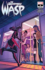 The Unstoppable Wasp (2018-2019) #6