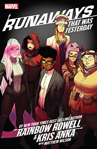 Runaways by Rainbow Rowell & Kris Anka Tome 3: That Was Yesterday