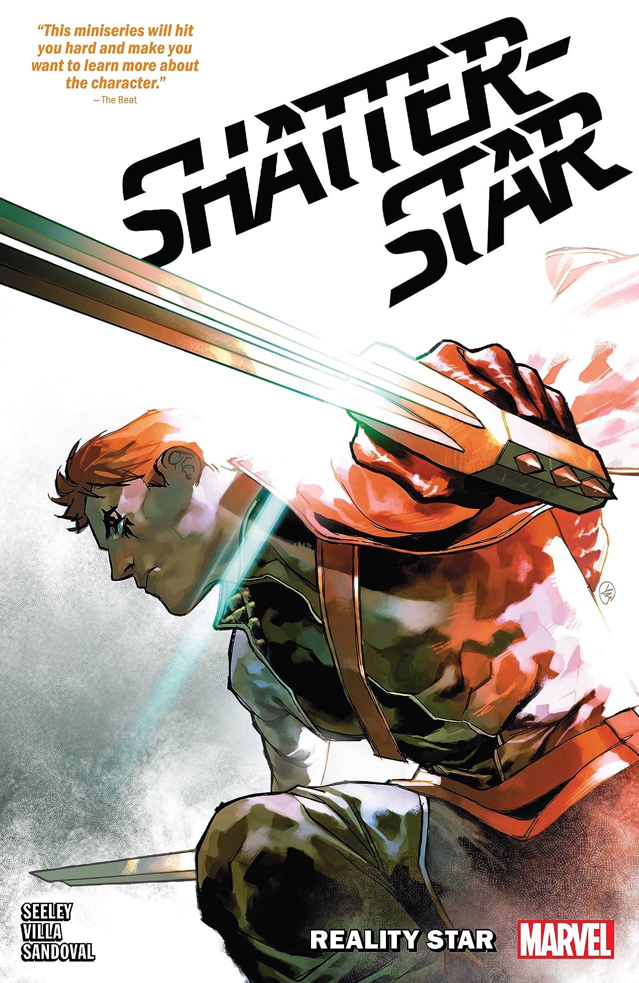 Shatterstar: Reality Star