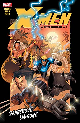 X-Men by Peter Milligan Vol. 1: Dangerous Liaisons