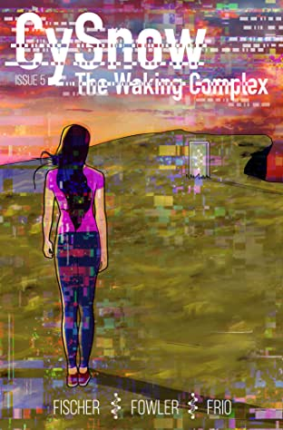 CySnow: The Waking Complex #5