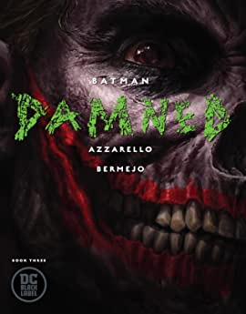 Batman: Damned (2018-) #3