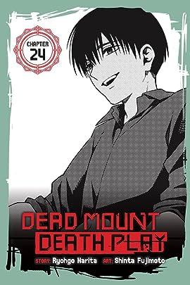 Dead Mount Death Play #24