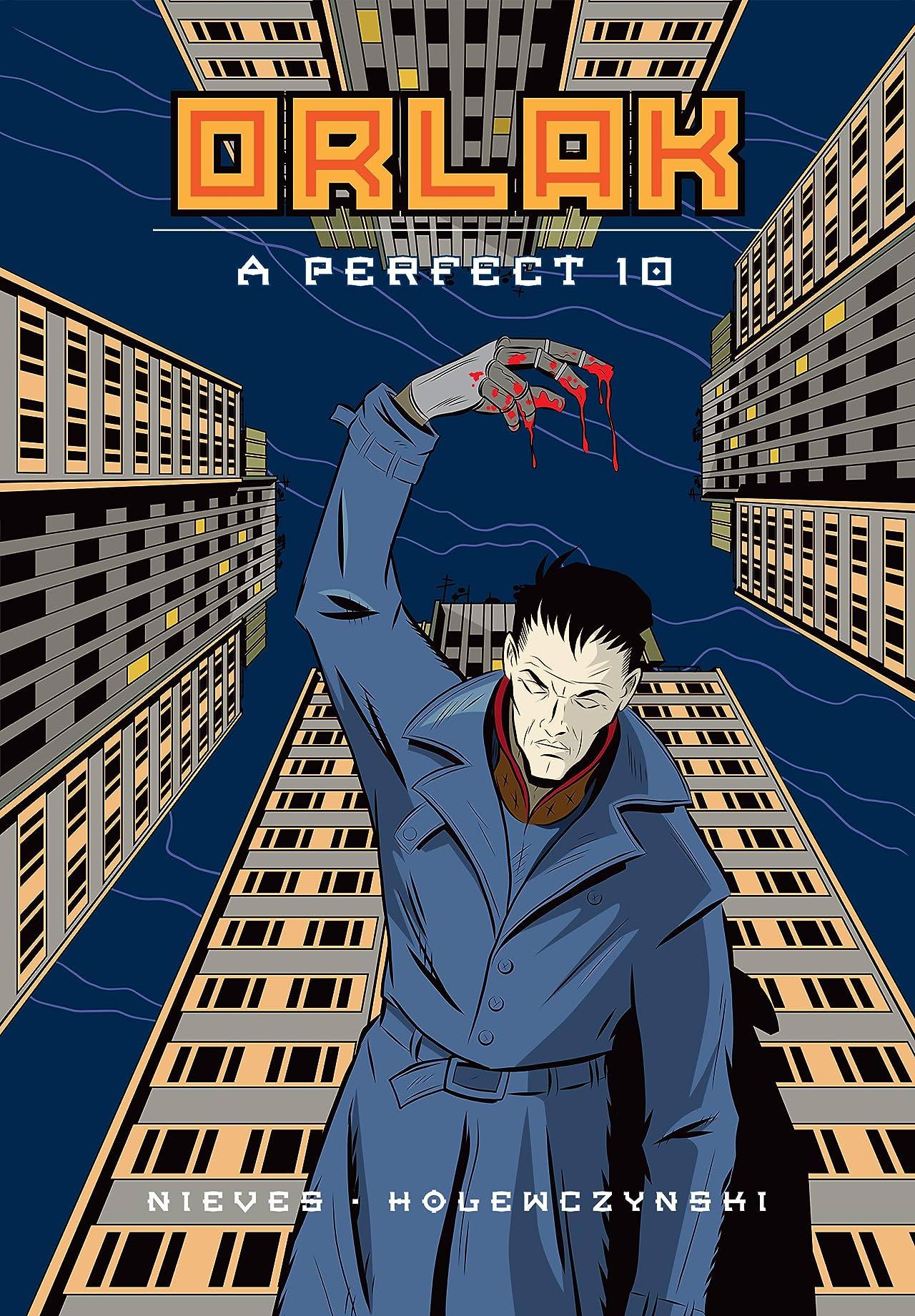 Orlak: A Perfect 10