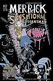 Merrick: The Sensational Elephantman #7