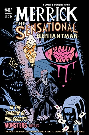 Merrick: The Sensational Elephantman #7