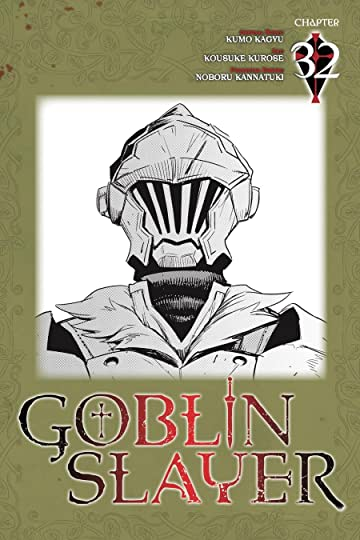 Goblin Slayer #32