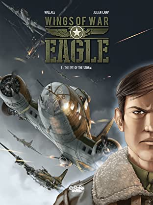 Wings of War Eagle Tome 1: The Eye of the Storm