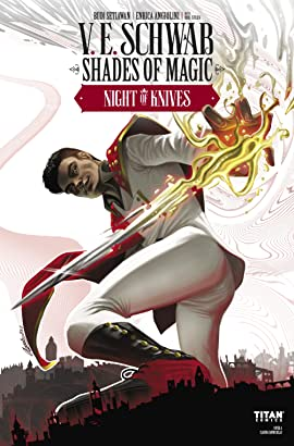 Shades of Magic: The Steel Prince #2.1: Night of Knives