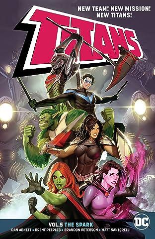 Titans (2016-) Tome 5: The Spark