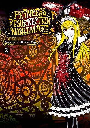 Princess Resurrection Nightmare Vol. 2