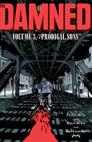 The Damned: Prodigal Sons Tome 3