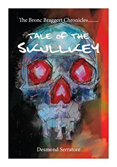 The Bronc Braggert Chronicles, Tale of the Skullkey Vol. 2: Ambushed!