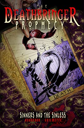 The Deathbringer Prophecy Vol. 1: Sinners and the Sinless