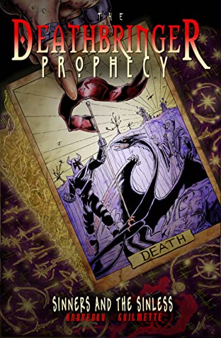 The Deathbringer Prophecy Tome 1: Sinners and the Sinless