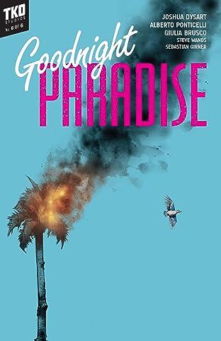 Goodnight Paradise #6