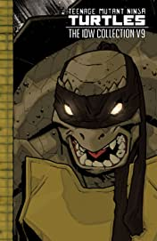 Teenage Mutant Ninja Turtles: The IDW Collection Vol. 9