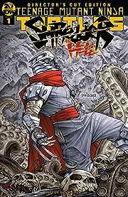 Teenage Mutant Ninja Turtles: Shredder in Hell #1: Director's Cut