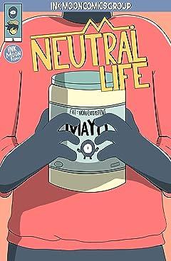 Neutral Life #1