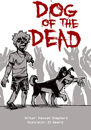 Dog of the Dead Vol. 1