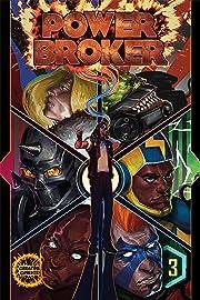 Power Broker #3