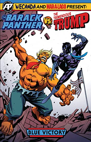The Barack Panther VS. The Tremendous Trump #1
