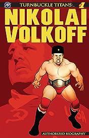 Turnbuckle Titans: Nikolai Volkoff #1
