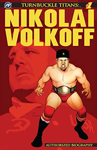 Turnbuckle Titans: Nikolai Volkoff #1