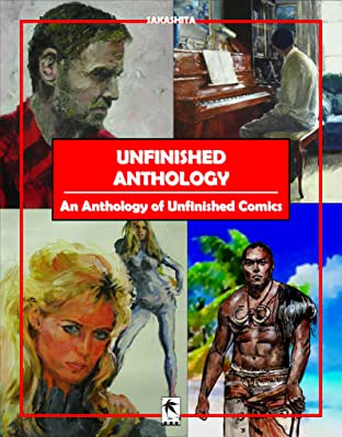 Unfinished Anthology Vol. 1: An Anthology of Unfinished Comics