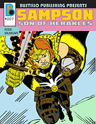 Bustillo Publishing Presents Vol. 7: Sampson Son of Herakles