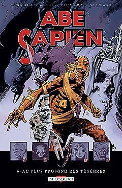 Abe Sapien Vol. 6: Au plus profond des ténèbres