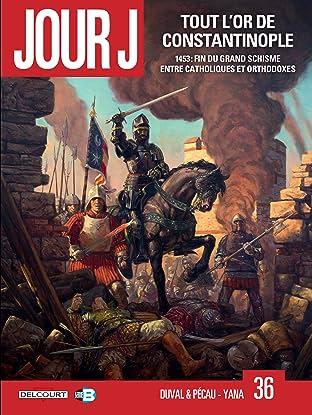 Jour J Vol. 36: Tout l'or de Constantinople