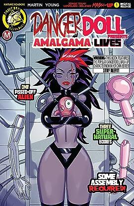 Danger Doll Squad Presents: Amalgama Lives! #1